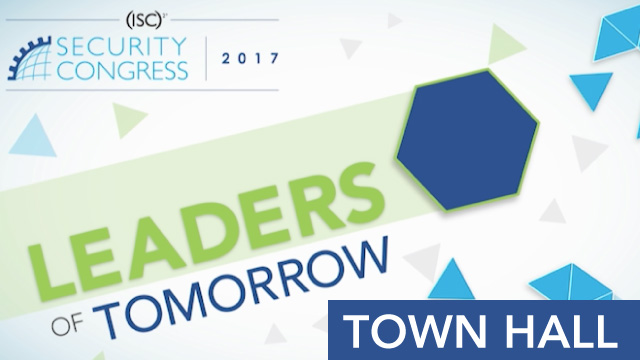(ISC)² Town Hall - 2017 Security Congress