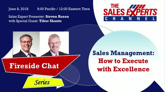 Fireside Chat Series - Sales Management: How to Execute with Excellence