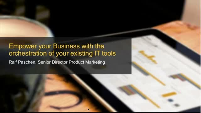 Empower your business with the orchestration of your existing IT tools