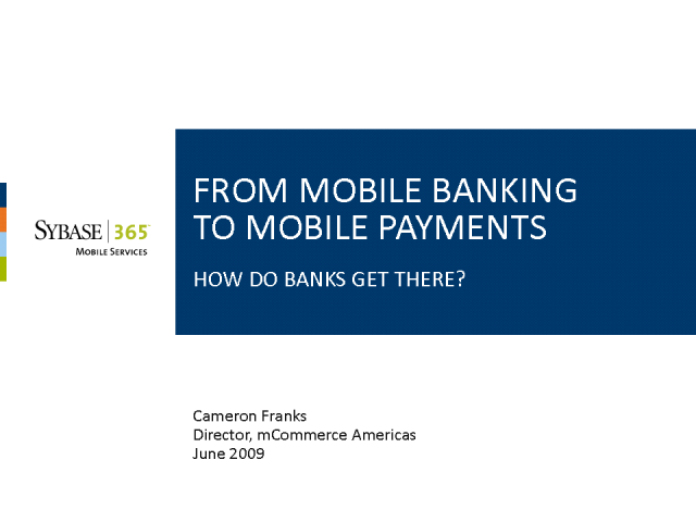 From Mobile Banking to Mobile Payments – How do Banks get there?