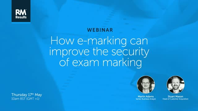 How e-marking can improve the security of exam marking