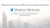 7 Reasons Why Family Offices are Investing in Startups