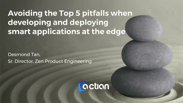 Top 5 Pitfalls of Developing and Deploying Smart Applications at the Edge