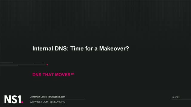 Internal DNS: Time for a Makeover?