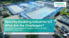 Security-Enabling Industrial IoT – What Are the Challenges?