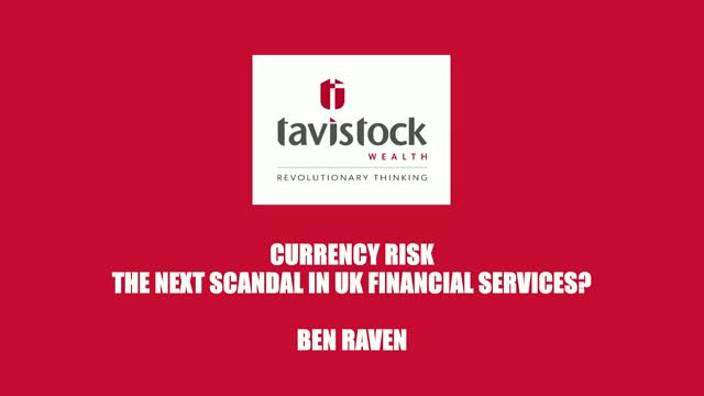 Currency Hedging: The Next Scandal in UK Financial Services?