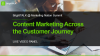 Content Marketing Across the Customer Journey