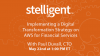 Implementing a Digital Transformation Strategy on AWS for Financial Services