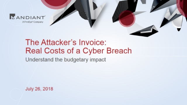 The Attacker's Invoice: Real Costs of a Cyber Breach