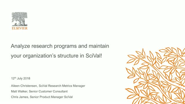 Analyze research programs and maintain your organization's structure in SciVal!