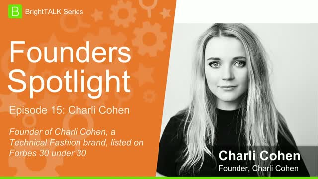 [Ep.15] Founders Spotlight: Charli Cohen, Founder at Charli Cohen