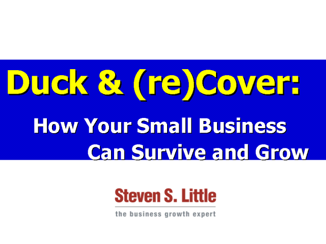 Duck & (re)Cover: How Your Small Business Can Survive and Grow