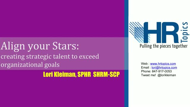 Align your Stars: Creating Strategic Talent to Support Organizational Goals
