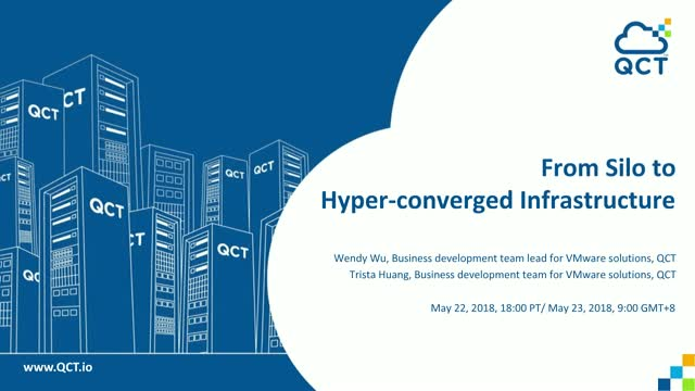 Quanta-LIVE Webinar: From Silo to  Hyper-converged Infrastructure