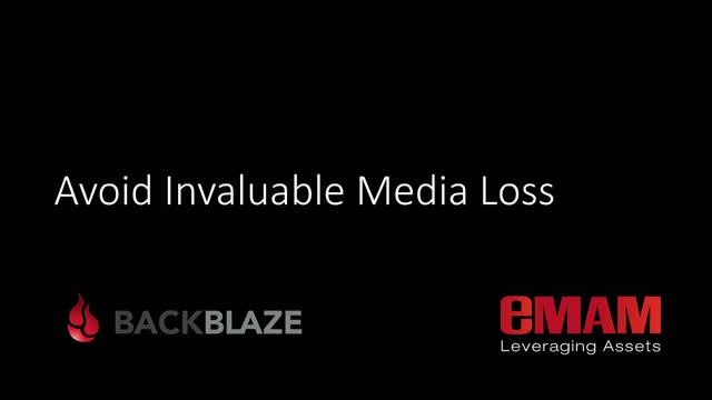 Avoid Invaluable Media Loss with eMAM & B2