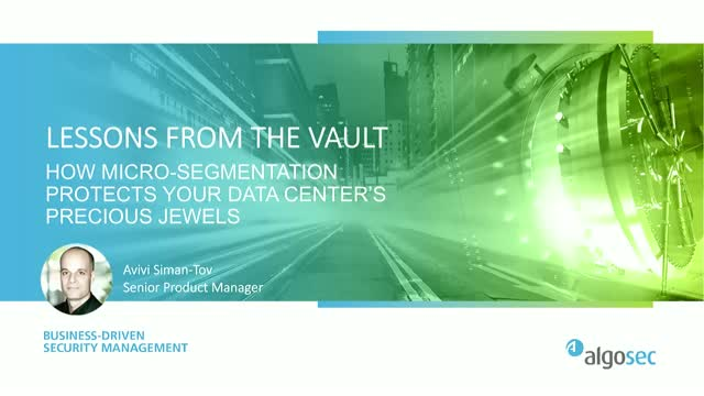 Create and Manage a Micro-Segmented Data Center – Best Practices