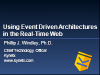 Using Event Driven Architectures in the Real-Time Web