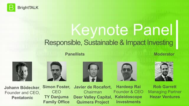 Family Office Panel Discussion: Responsible, Sustainable & Impact Investing