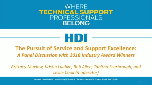 The Pursuit of Service and Support Excellence: A Roundtable with 2018 Honorees