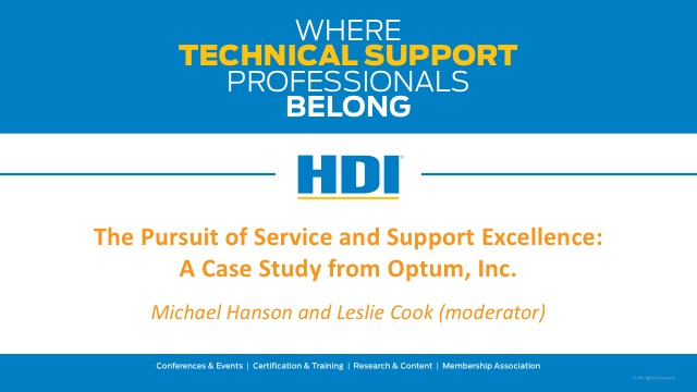 The Pursuit of Service and Support Excellence: A Case Study from Optum, Inc.