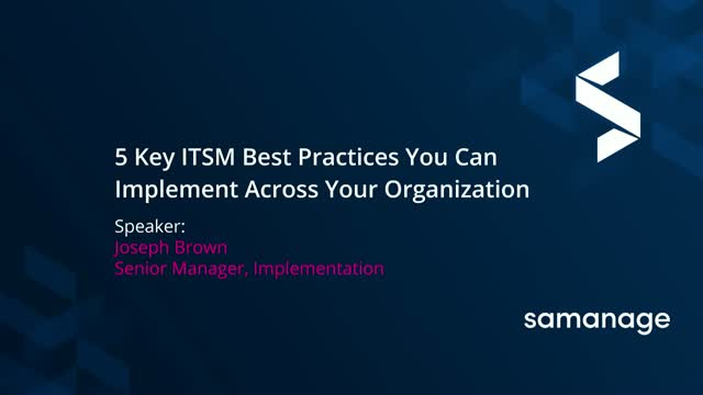 Toolkit: 5 Essential ITSM Best Practices and How to Implement Them