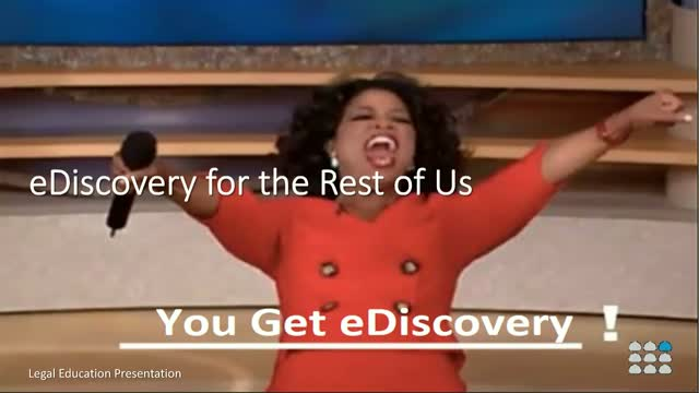 eDiscovery for the Rest of Us