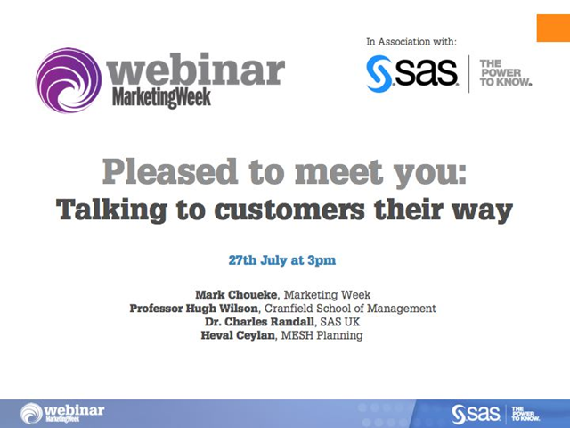 Pleased to meet you: Talking to customers their way