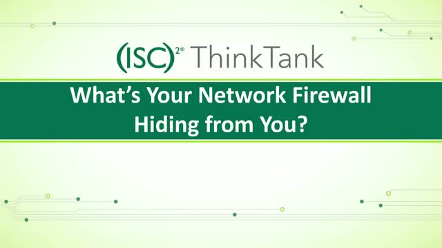 What's Your Network Firewall Hiding from You?