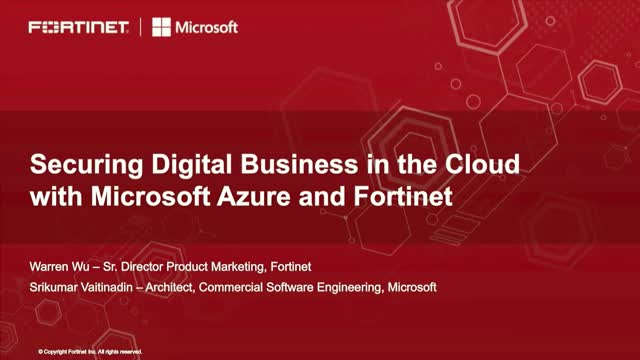Securing Digital Business in the Cloud with Microsoft Azure and Fortinet