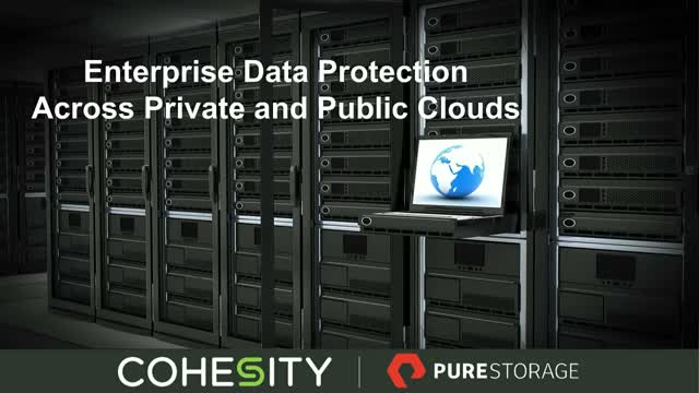 Enterprise Data Protection Across Private and Public Clouds