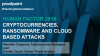 Human Factor 2018 - Cryptocurrencies, Ransomware and Cloud Based Attacks