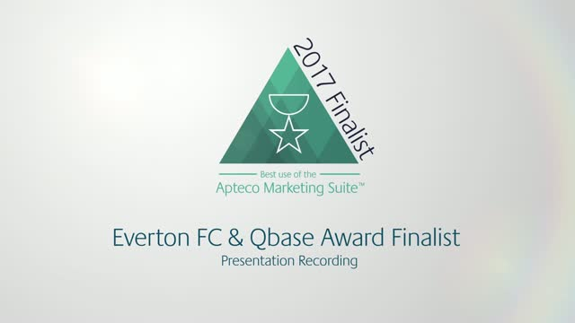 Apteco 2017 Award Finalist - Everton and Qbase Case Study