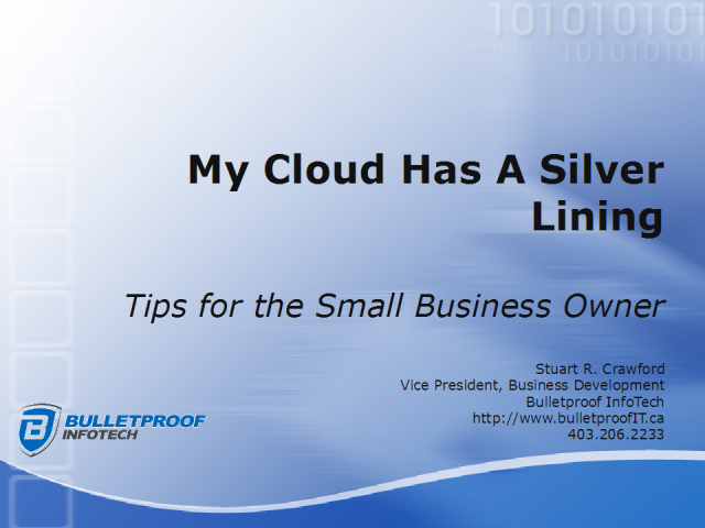 My cloud has a silver lining – Technology Tips for Small Business