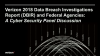 2018 Verizon DBIR and Federal Agencies: A Cyber Security Panel Discussion
