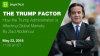 The Trump Factor: How the Trump Administration is Affecting Global Markets