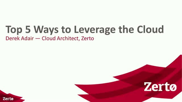 Top 5 ways to leverage the cloud