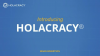 Intro to Holacracy: Self-Management that Works