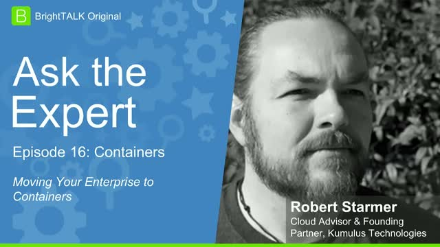 [Ep.16] Ask the Expert: Moving your Enterprise to Containers