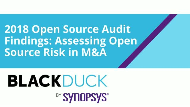 2018 Open Source Audit Findings: Assessing Open Source Risk in M&A