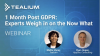 1 Month Post GDPR: Experts Weigh in on the Now What