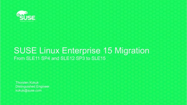 SUSE Linux Enterprise 15 Beta – How to Migrate to SLE 15. (Technical Briefing)