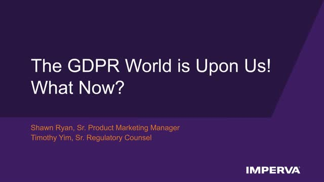 The GDPR World Is Upon Us!
