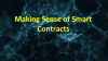 Making Sense of Smart Contracts