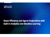 Boost Efficiency & Agent Productivity with Built-In Analytics & Machine Learning