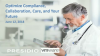 Optimize Compliance, Collaboration, Care, and Your Future