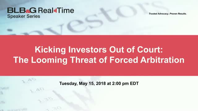 Kicking Investors Out of Court: The Looming Threat of Forced Arbitration