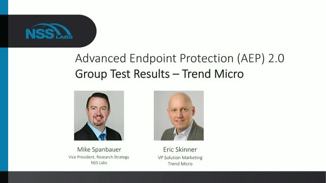 Advanced Endpoint Protection (AEP) 2.0 Group Test Results – Trend Micro