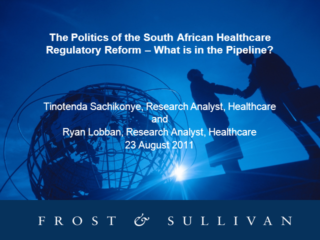 The Politics of the South African Healthcare Regulatory Reform