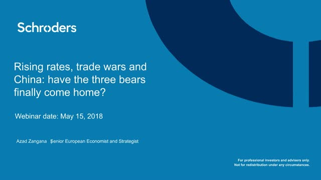 Rising rates, trade wars and China: have the three bears finally come home?