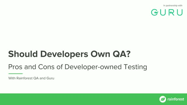 Should Developers Own Quality? Pros and Cons of Developer Testing